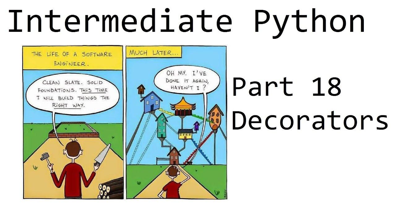 Decorators intermediate python programming youtube for Decorator python