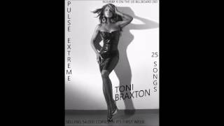 Toni Braxton Pulse Extreme (Full Album) - Version Fan