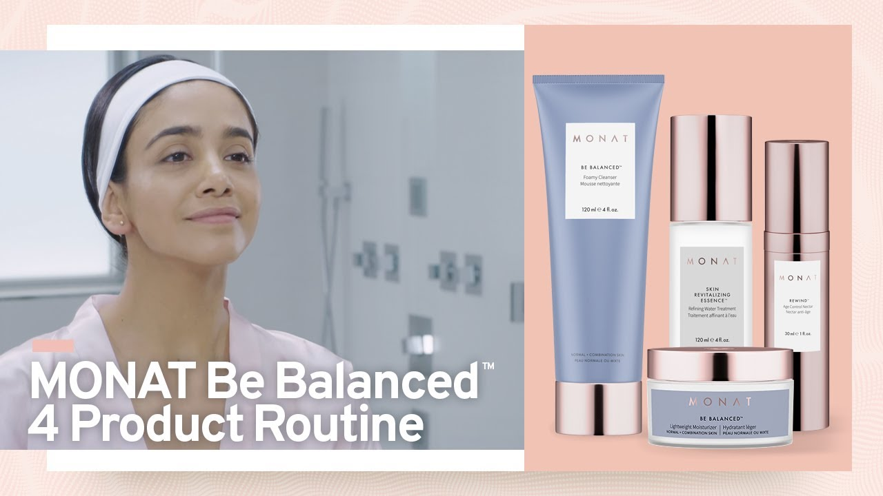 Monat Be Balanced Skincare Routine For Normal Combination Skin Monat Skincare Products Youtube