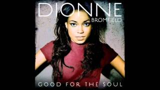 Watch Dionne Bromfield Good For The Soul video