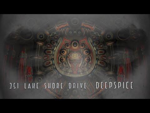 351 Lake Shore Drive - Deepspice