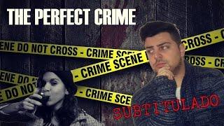 The Perfect Crime - SUBTITULADO!!! CORTO SUSPENSE