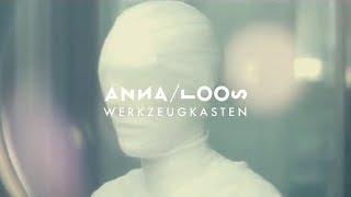 Anna Loos - Werkzeugkasten (Offizielles Video)