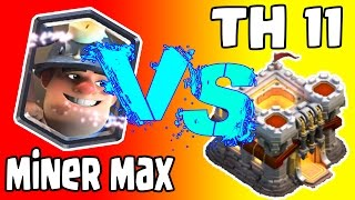 MINER MAX VS TH 11-Serangan Kombinasi Miner-Clash Of Clans Indonesia