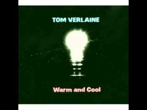 Tom Verlaine - Warm and Cool (1992)