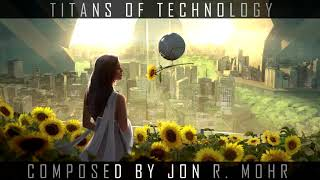 Orchestral Action (Trailer) - Titans of Technology by Jon R. Mohr