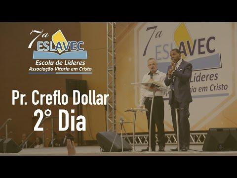 7° ESLAVEC - Pr. Creflo Dollar - 2° dia