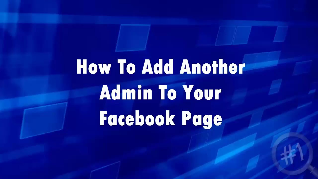 How To Add Another Admin To Your Facebook Business Page ...