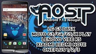 ROM AOSiP v6.2 | Android 7.1.2 Nougat | Muita BATERIA! (LG, MOTORLA, LENOVO, XIAOMI...)