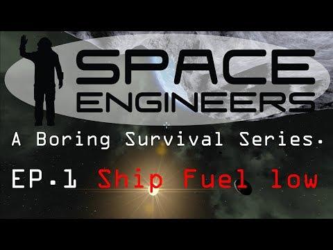 Space Engineers-Boring Survival, EP.1 Ship Fuel Low