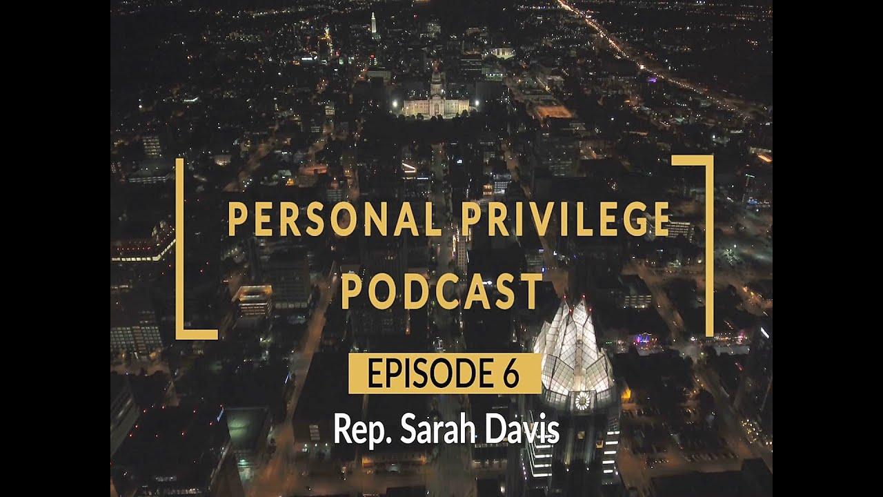 Personal Privilege - Rep. Sarah Davis