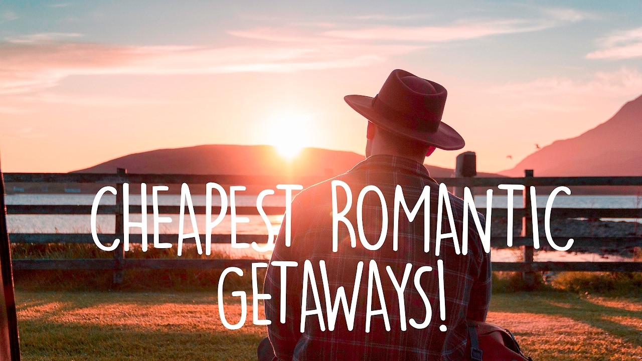 romantic holiday cheap romantic getaways in