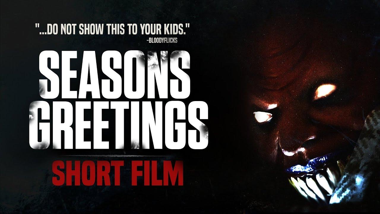 Seasons Greetings Short Horror Film 4k Youtube
