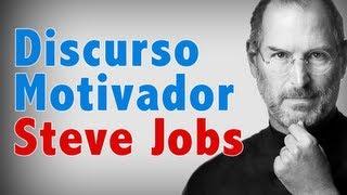 El Mejor Discurso De Steve Jobs [Realmente Inspirador]