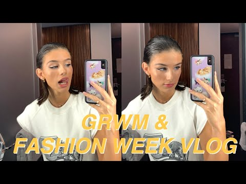get ready with me / NEW YORK FASHION WEEK VLOG