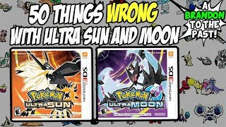 50 Things WRONG With Pokemon Ultra Sun and Ultra Moon (Generation 7)