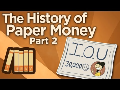 The History of Paper Money - II: Not Just Noodles - Extra History