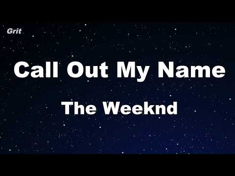 Call Out My Name - The Weeknd Karaoke 【With Guide Melody】 Instrumental