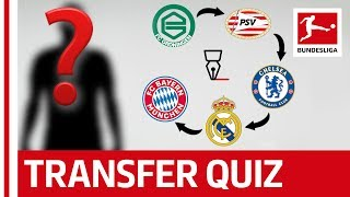 The Bundesliga Transfer Quiz Volume 6 - Can You Guess The Footballers From Their Transfers?