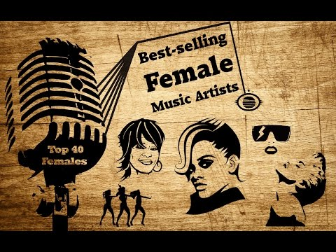 The Ultimate Best Selling Female Music Artist Worldwide