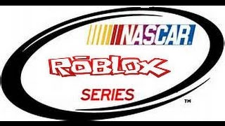 Nascar Roblox Series Race 19/36 5-Hour Energy 301 (pt 2)