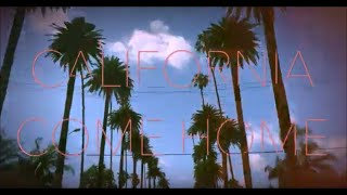 Faithless Town - California Come Home (Official Video)