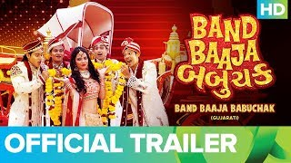Band Baaja Babuchak | Official Trailer | Gujarati Full Movie Live On Eros Now