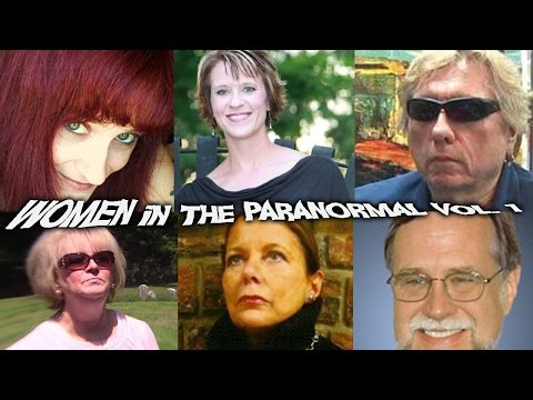 Women In The Paranormal - History's Finest!. Today's Best! Weirdness!