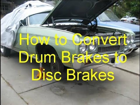 How to Convert Drum Brakes to Disc Brakes from YouTube · Duration:  51 minutes 48 seconds