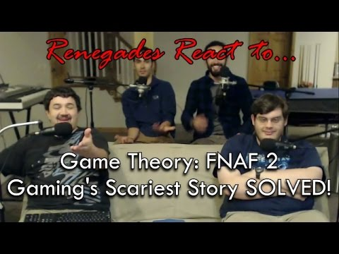Renegades React to... Game Theory: FNAF 2, Gaming's Scariest Story SOLVED!