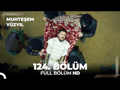 Muhteşem Yüzyıl 124. Bölüm  (HD)