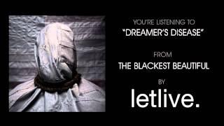 """letlive. - """"Dreamer's Disease"""" (Full Album Stream)"""
