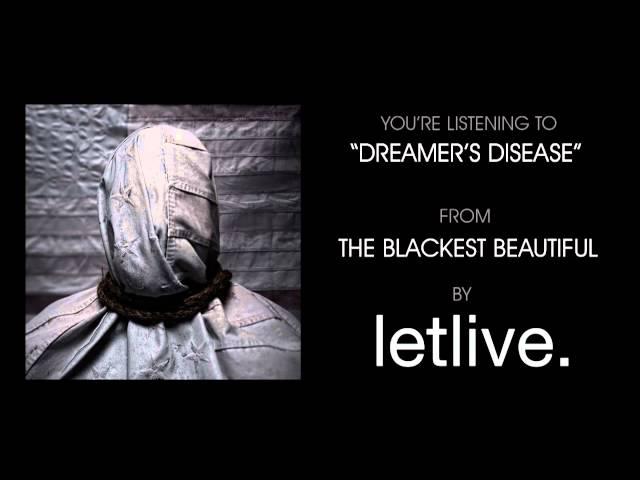 8. letlive. – Dreamer's Disease