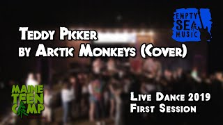 Teddy Picker by Arctic Monkeys (Cover) - Maine Teen Camp