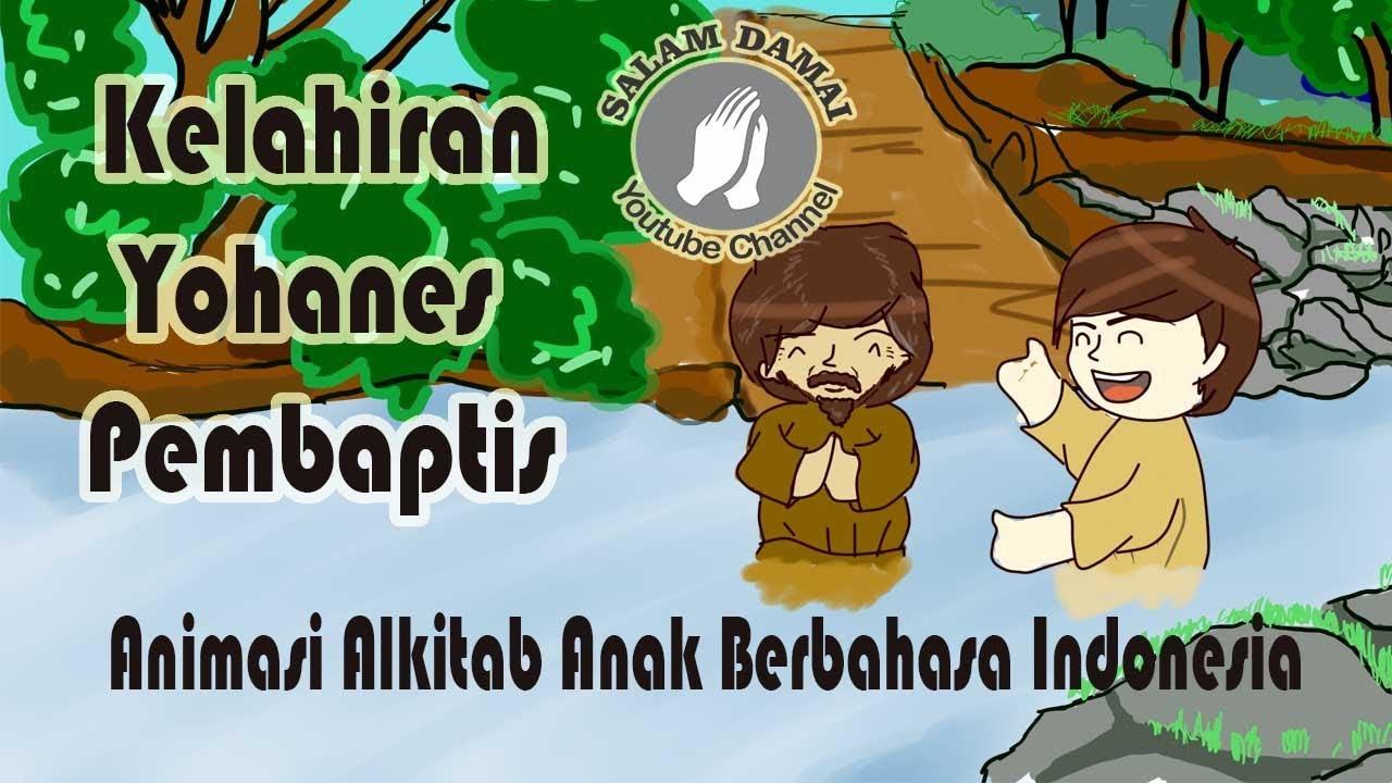 Animasi Alkitab Kelahiran Yohanes Pembaptis