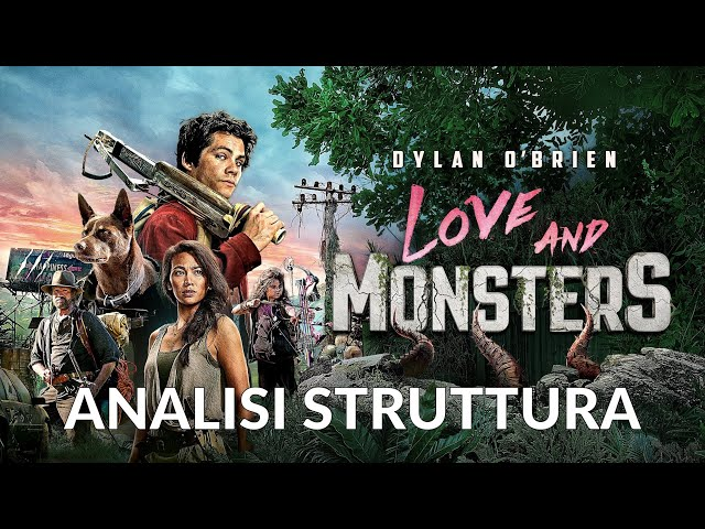 Love and Monsters - Analisi struttura film #15 [Story Doctor]