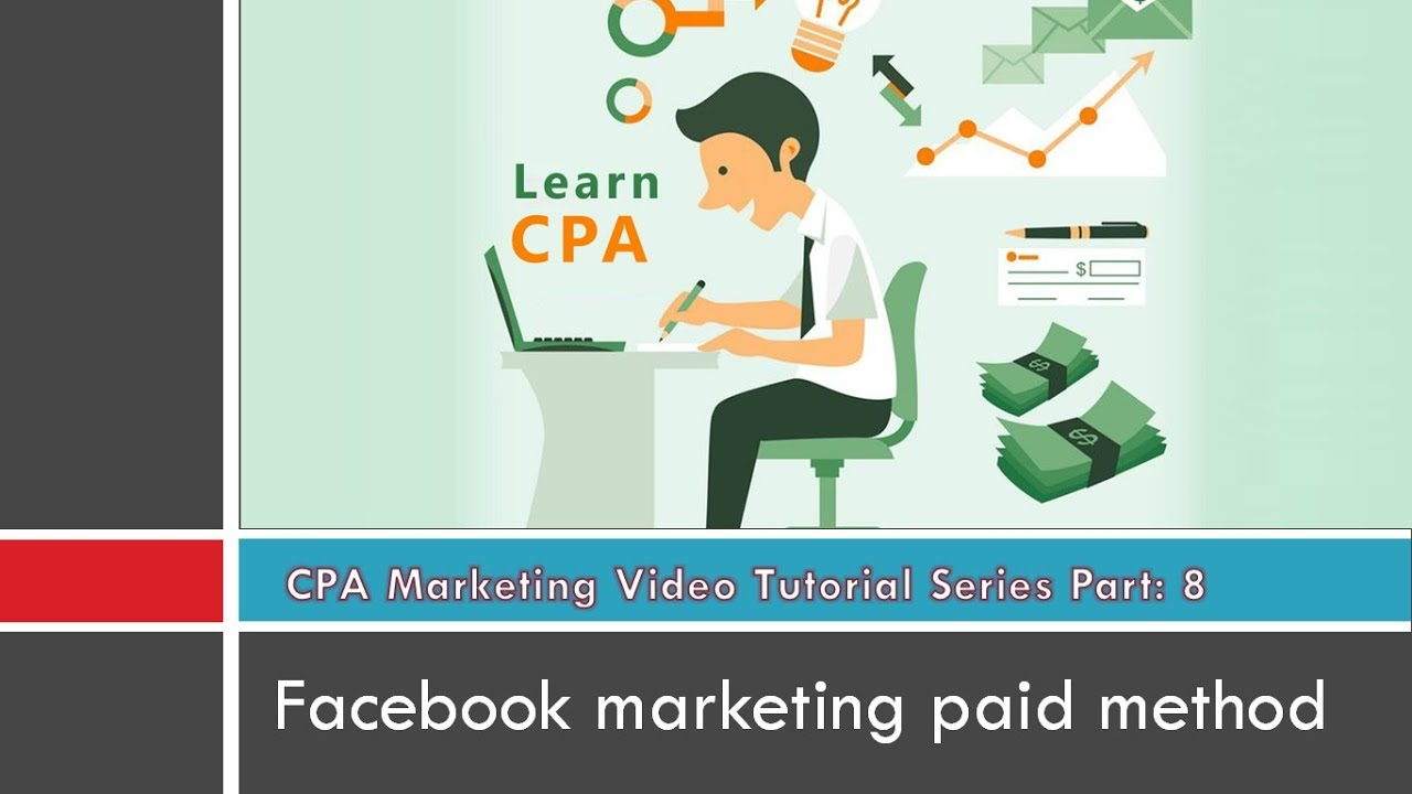Facebook paid ads marketing - Basic CPA Course-P8