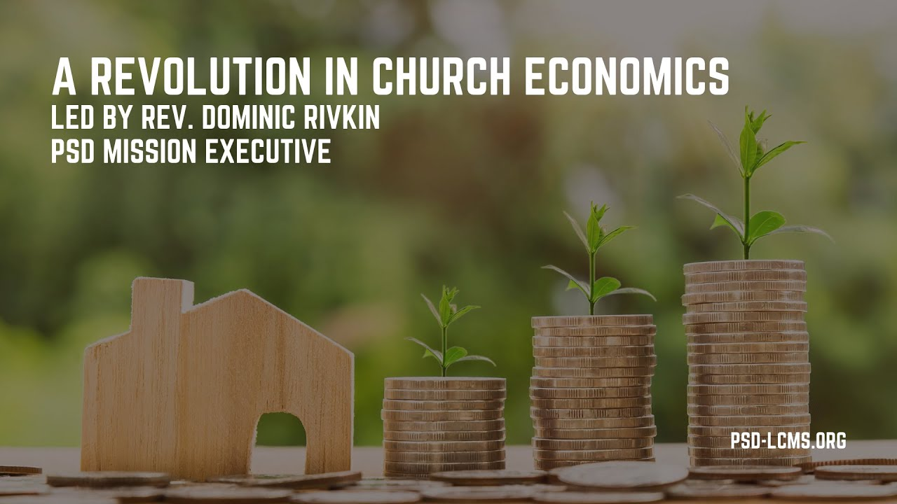 A Revolution in Church Economics - Mission Essential