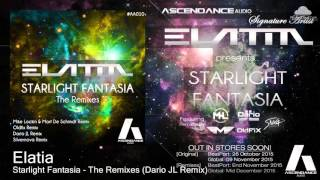 03. Elatia - Starlight Fantasia [Remixes] (Dario JL Remix) [AscendanceAudio]
