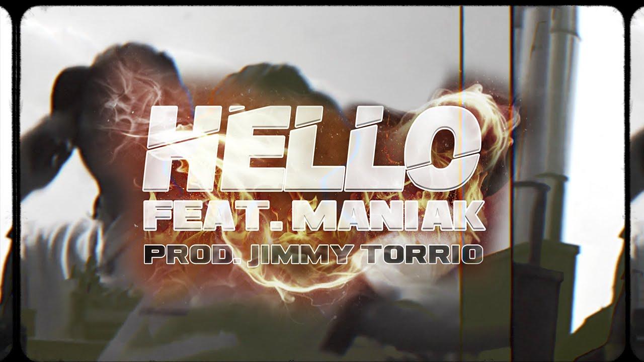 THEPLUGPABLO - HELLO FEAT. MANIAK (PROD BY. JIMMY TORRIO)