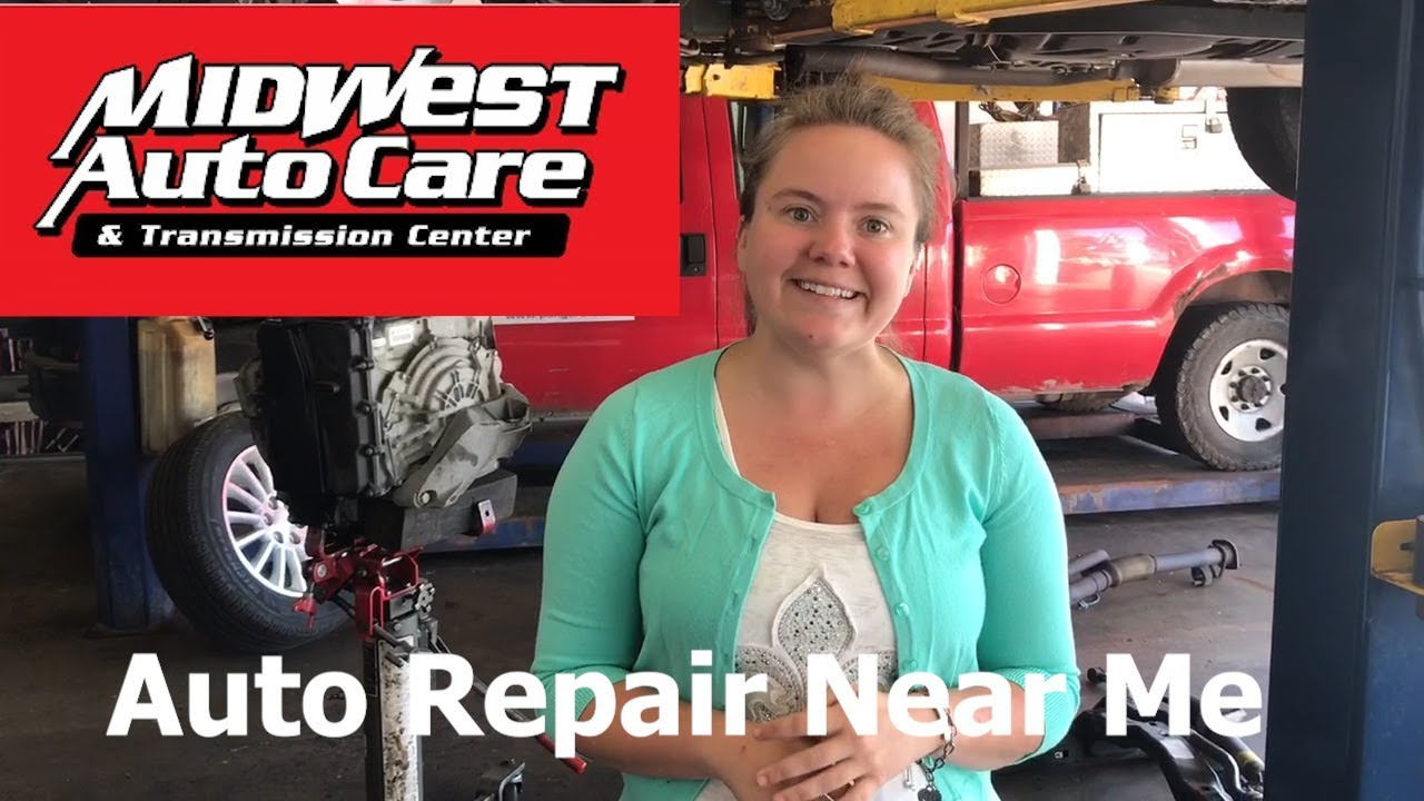 Auto Care Near Me >> Auto Repair Near Me Midwest Auto Care Transmission Center