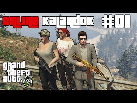 GTA V - Online Kalandok #01 /w DoggyAndi /w King +1 Vendég
