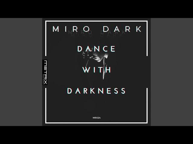 Dance with Darkness (Original Mix)