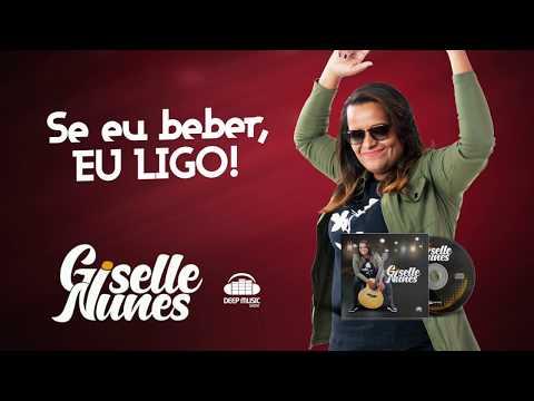 Giselle Nunes – Se Eu Beber Eu Ligo