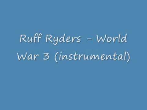 Ruff Ryders - World War 3 (instrumental)