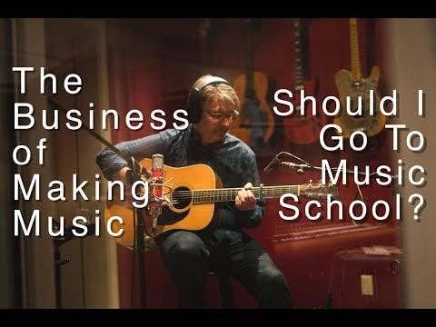 #5 Should I Go To Music School?  | The Business of Making Music | Tom Strahle | Pro Guitar Secrets