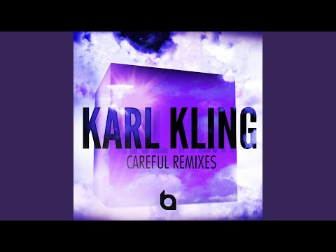 Careful (Charlie Ross Remix)