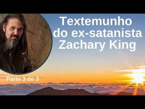 Testemunho Zachary King   parte 3 de 3