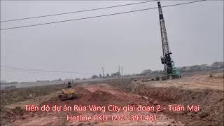 Tiến độ dự án Rùa Vàng City giai đoạn 2, thị trấn Vôi, Lạng Giang, Bắc Giang