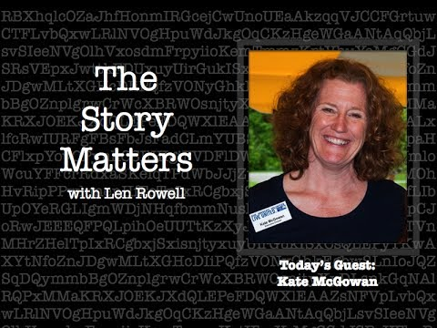 The Story Matters: Kate McGowan